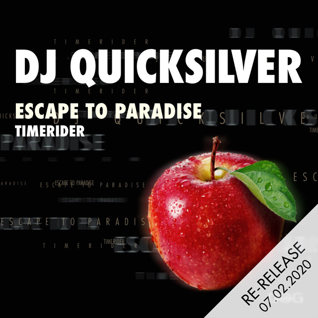 Escape To Paradise (Timerider) - DJ Quicksilver