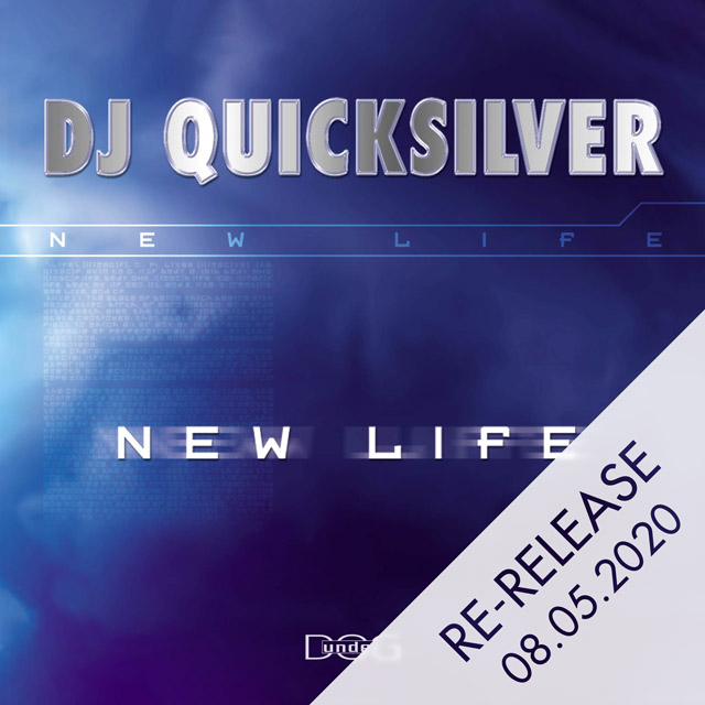 New Life - DJ Quicksilver
