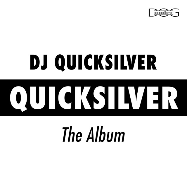 Quicksilver - DJ Quicksilver